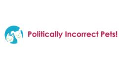 Politically Incorrect Pets